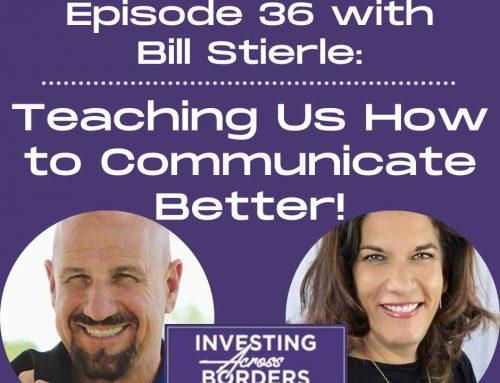 EP036: Bill Stierle:Teaching Us How to Communicate Better!
