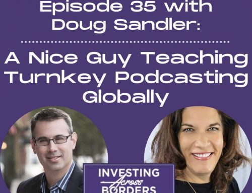 EP035: Doug Sandler: A Nice Guy Teaching Turnkey Podcasting Globally