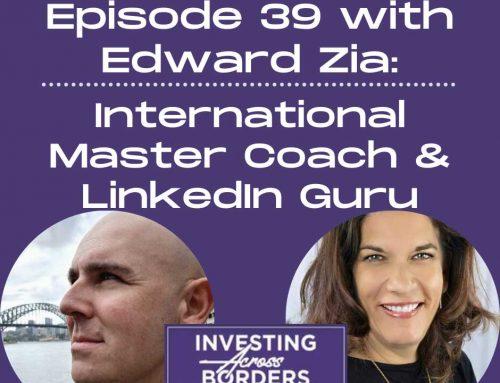 EP039: Edward Zia, International Master Coach & LinkedIn Guru