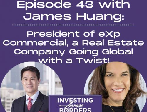 EP043: James Huang, President of eXp Commercial, a Real Estate Company Going Global with a Twist!